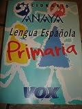 Diccionario de Primaria de la Lengua Espanola Anay-Vox, , 8471539543