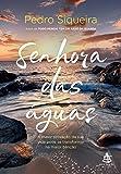 capa de Senhora das águas: A maior provação da sua vida pode se transformar na maior benção