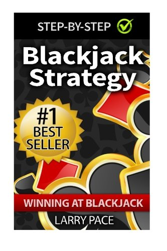 Blackjack Strategy: Winning at Blackjack: Tips and Strategies for winning and dominating at the casino ebook