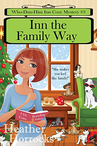 Inn the Family Way (Who-Dun-Him Inn Cozy Mystery #3)