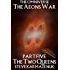The Omniverse: The Aeons War Part Five The Two Queens