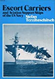 img - for Escort Carriers and Aviation Support Ships of the U S Navy book / textbook / text book