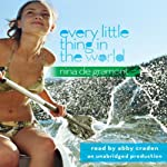 Every Little Thing in the World | Nina de Gramont