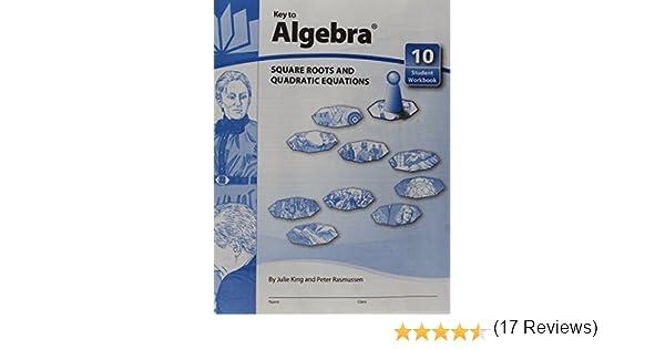 Key to Algebra - Books 1 thru 10: Julie King, Peter Rasmussen ...