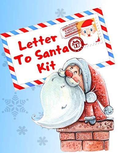 Letter To Santa Kit: Write A Letter To Santa Claus, Coloring  And Sticker Pages (Santa Good And Bad List For Kids)