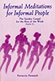Informal Meditations for Informal People, Cycle C, Ferruccio Parazzoli, 081461843X