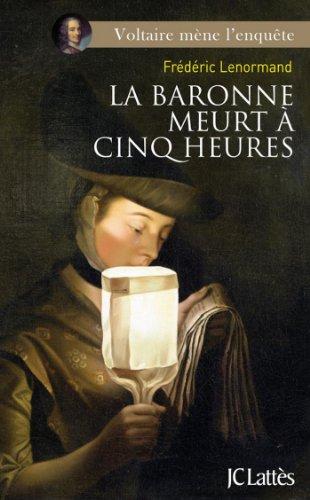 La Baronne Meurt A Cinq Heures Romans Historiques French
