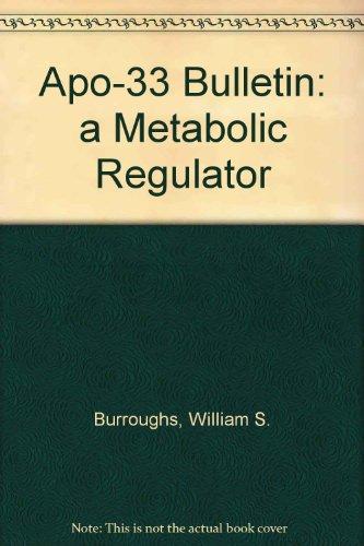APO-33 Bulletin: A Metabolic (Metabolic Regulator)