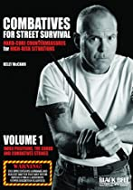 Combatives for Street Survival - Volume 1: Index Positions, the Guard and Combatives Strikes  Directed by TJ Daly