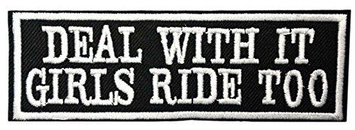 Deal with IT Girls Ride Too Biker Patch Funny Saying Text Words Logo Humor Theme Series Embroidered Iron on/Sew on Badge DIY Appliques