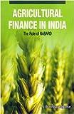 Agricultural Finance in India, K. Prabhakar Rajkumar, 8177081802