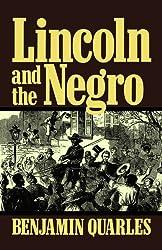 Lincoln And The Negro (Da Capo Paperback)