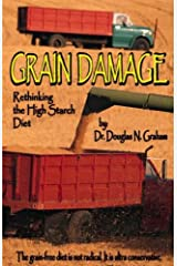 Grain Damage: Rethinking the High-Starch Diet Paperback