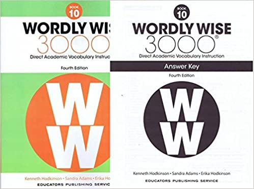 Wordly Wise 3000® 4th Edition Grade 10 SET -- Student Book and Answer Key (Direct Academic Vocabulary Instruction)