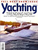 : Fall Boat Issue * Hinckley's Talaria 43 * Azimut's 95RPH * The Future of Yacht Design * October, 2014 Yachting Magazine