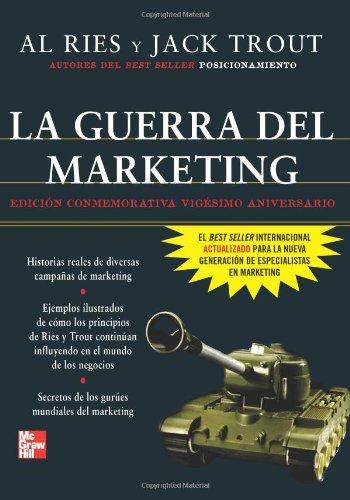 La Guerra Del Marketing Edicion 20 Aniv (Spanish Edition) ebook