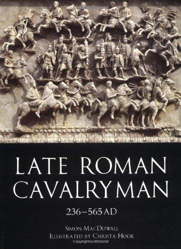 Read Online Late Roman Cavalryman 236-565AD (Trade Editions) PDF