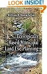Ecologically Based Municipal Land Use...