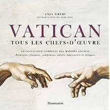 VATICAN : TOUS LES CHEFS-D'OEUVRE