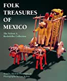 Folk Treasures of Mexico, Marion Oettinger, 1558855955