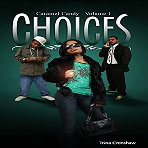 Caramel Candy Volume 1: Choices Audiobook