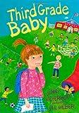Third Grade Baby, Jenny J. Meyerhoff, 0374374821