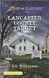 Lancaster County Target, Kit Wilkinson, 0373676042