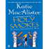 "Holy Smokes: An Aisling Grey, Guardian, Novel (""Aisling Grey, Guardian, Novel"")"