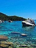 Yoga with Sound Meditations