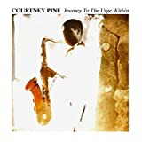 Journey To The Urge Within /  Courtney Pine
