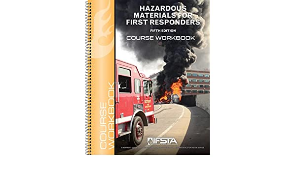Hazardous Materials For First Responders 5th Edition Course Workbook