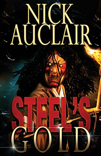 Steel's Gold (Steel's Trilogy)