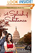 #9: A Splash of Substance: Contemporary Christian Romance (Taste of Romance Book 1)