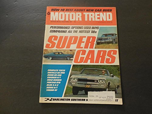 442 Chevelle - Motor Trend Dec 1967 Chevelle SS 396 (My All Time Favorite); Olds 442