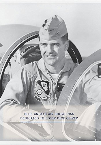 Show Angels Blue Air (Blue Angels Air Show 1966 in F11F-1 Dedicated to LtCdr Dick Oliver)
