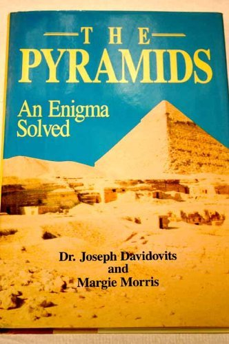 The Pyramids: An Enigma Solved: Amazon.es: Davidovits, Joseph ...