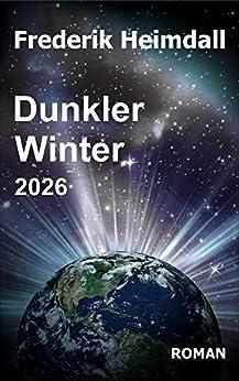 Dunkler Winter 2026 (German Edition) by [Heimdall, Frederik]