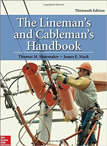 - [By Thomas M. Shoemaker] The Lineman's and Cableman's Handbook 13th Edition-[Hardcover] Best selling books for |Industrial Health & Safety|
