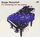 It's Snowing on My Piano by Bugge Wesseltoft (1997-11-07)