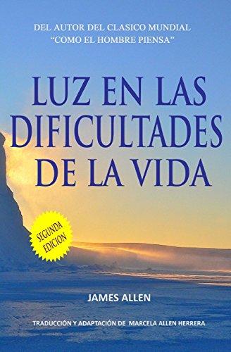 Luz en las Dificultades de la Vida  [Allen, James - Herrera, Marcela Allen] (Tapa Blanda)