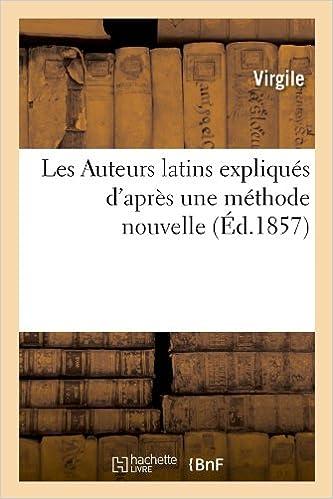 Lire un Les Auteurs latins expliqués d'après une méthode nouvelle (Éd.1857) pdf, epub ebook