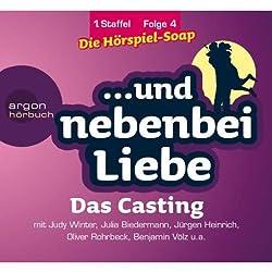 Das Casting (Und nebenbei Liebe 4)