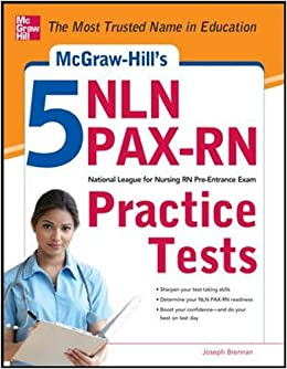 Book McGraw-Hill's 5 NLN PAX-RN Practice Tests: 3 Reading Tests + 3 Writing Tests + 3 Mathematics Tests