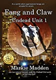 Fang and Claw (Undead Unit Book 1)