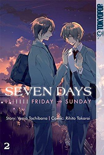 Seven Days 02: Friday - Sunday