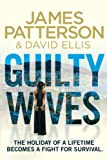 Guilty Wives by James Patterson front cover