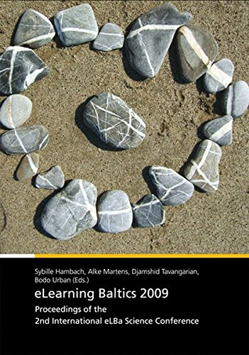 E-Learning Baltics 2009: Proceedings of the 2nd International eLBa Science Conference