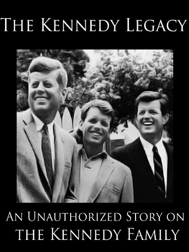 Free The Kennedy Legacy