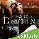 Im Bann des Drachen (Elder Races 1) Hörbuch von Thea Harrison Gesprochen von: Tanja Fornaro