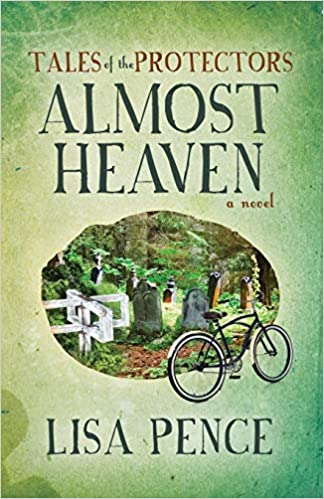 Front cover for the book Almost Heaven - Tales of the Protectors by Lisa Pence